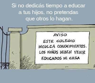 LA EDUCACIÓN DEBE IMPARTIRSE EN CASA