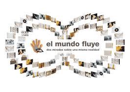 """EXPO """"el mundo fluye"""""""